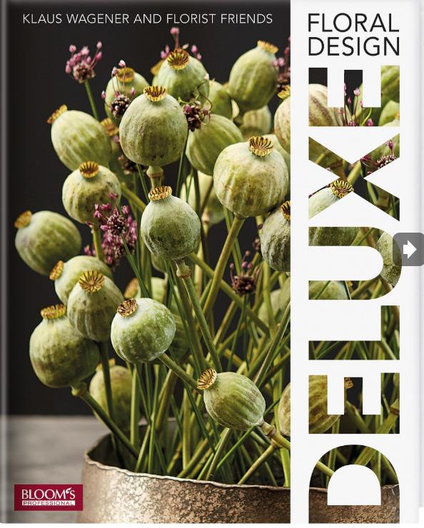 Floral Design Deluxe Klaus Wagener Bloom's florist professional bloemen planten decoratie creaties creativiteit inspiratie ontwerpen bloemsierkunst composities boeketten kunst internationaal Fleur Magazine Fleur Creatief