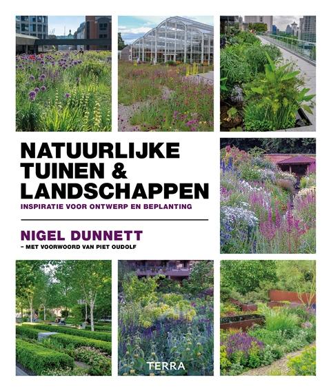 Natuurlijke tuinen nigel dunnett piet oudolf naturalistisch tuinontwerp fleurmagazine.be tuinboek