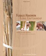 floral craftsmanship gregor lersch florale technieken vakboek bloemsierkunst basistechnieken bloemsierkunst fleur creatief fleur florale boeken boekenshop