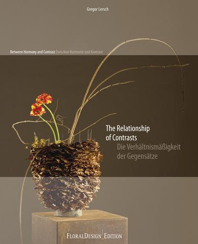 the relationship of contrasts gregor lersch spel van contrasten kleuren vormen bloemsierkunst floraal boek fleur creatief