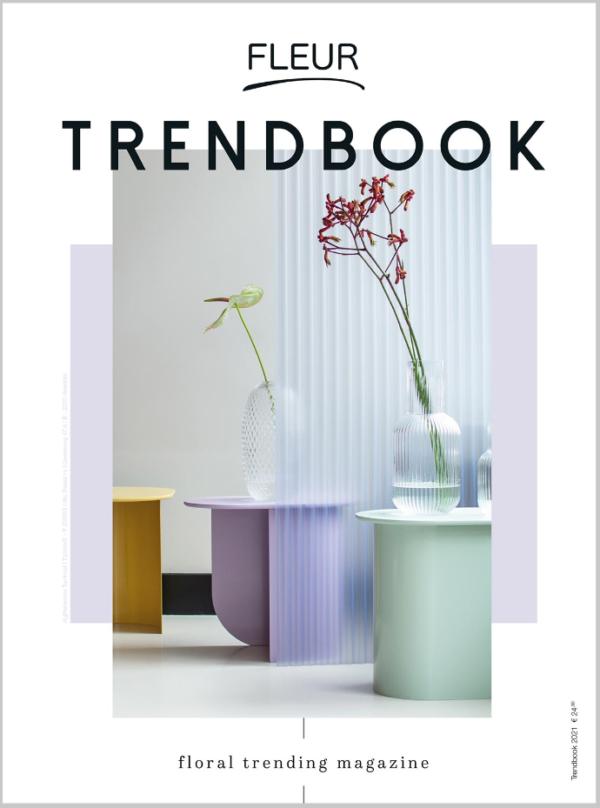 FLEUR trendbook 2021 fleur magazine professionals in bloemen planten decoratie bloemisten floristen bloemenwinkel trends 2021