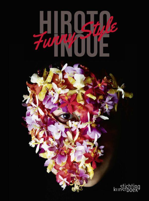 Nieuw boek in de Fleurshop: Funny Style - Hiroto Inoue - Stichting Kunstboek